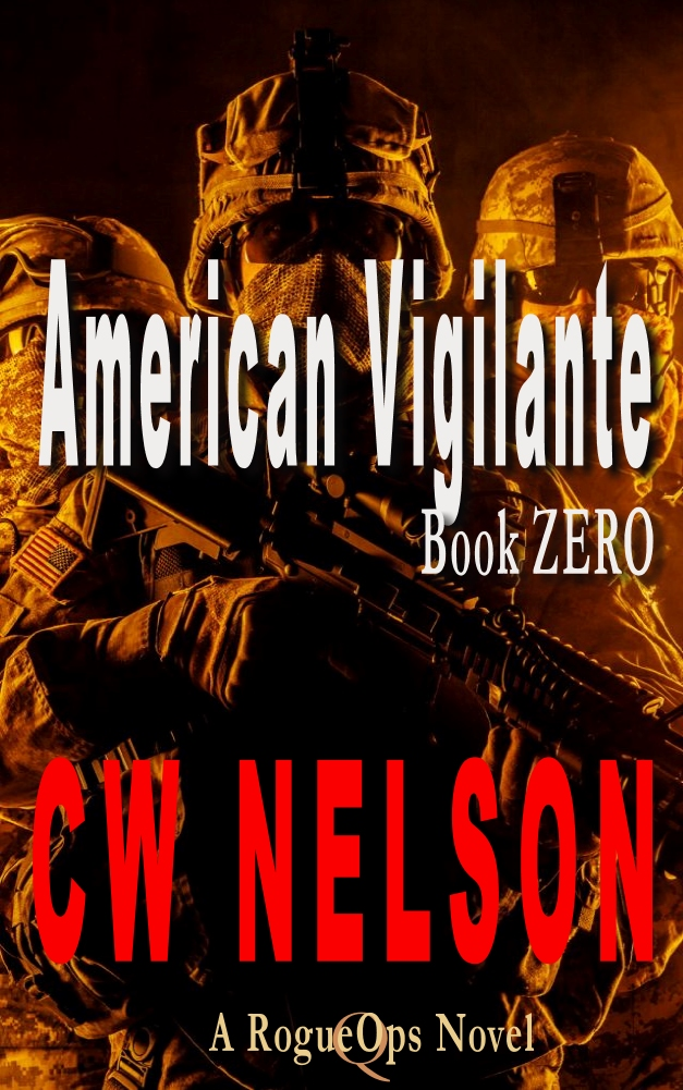 CW Nelson RogueOps Action Adventure Novel